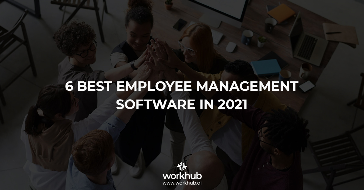 6 best Employee Management Software in 2021