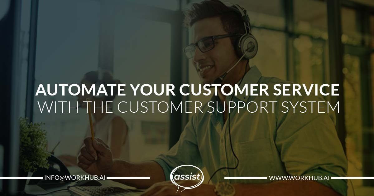 Automate Your Customer Service with the Customer Support System