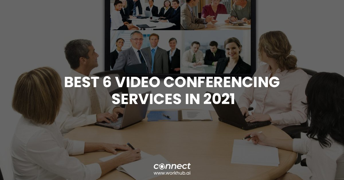 Best 6 Video Conferencing Services in 2021