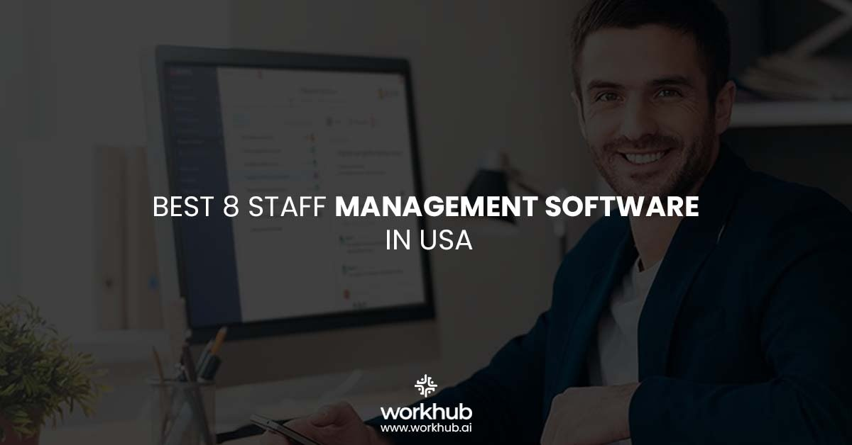 Best 8 Staff Management Software in USA