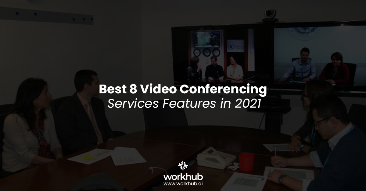 Best 8 Video Conferencing Services Features in 2021