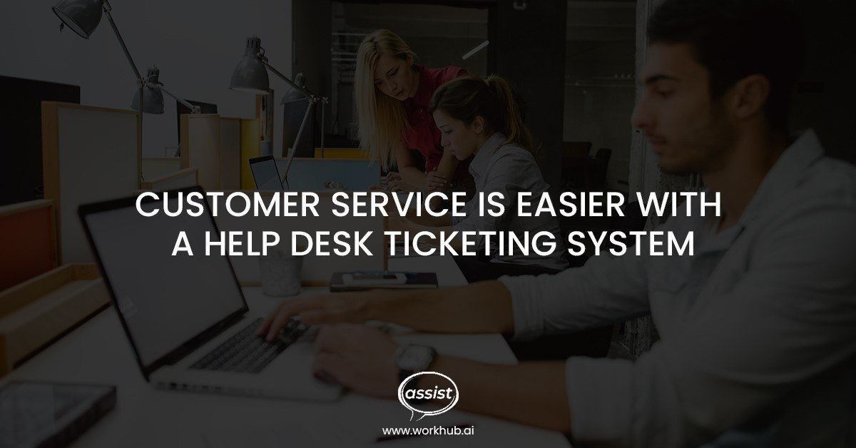 Customer Service Is Easier with a Help Desk Ticketing System