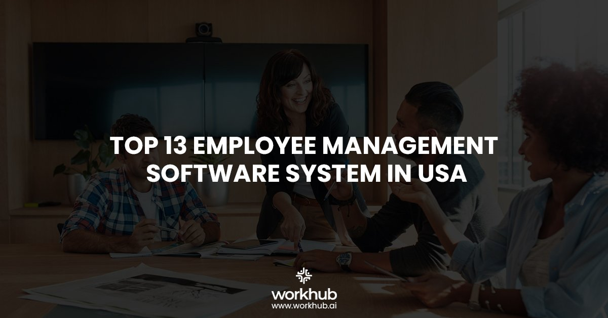 Top 13 Employee Management Software System in USA