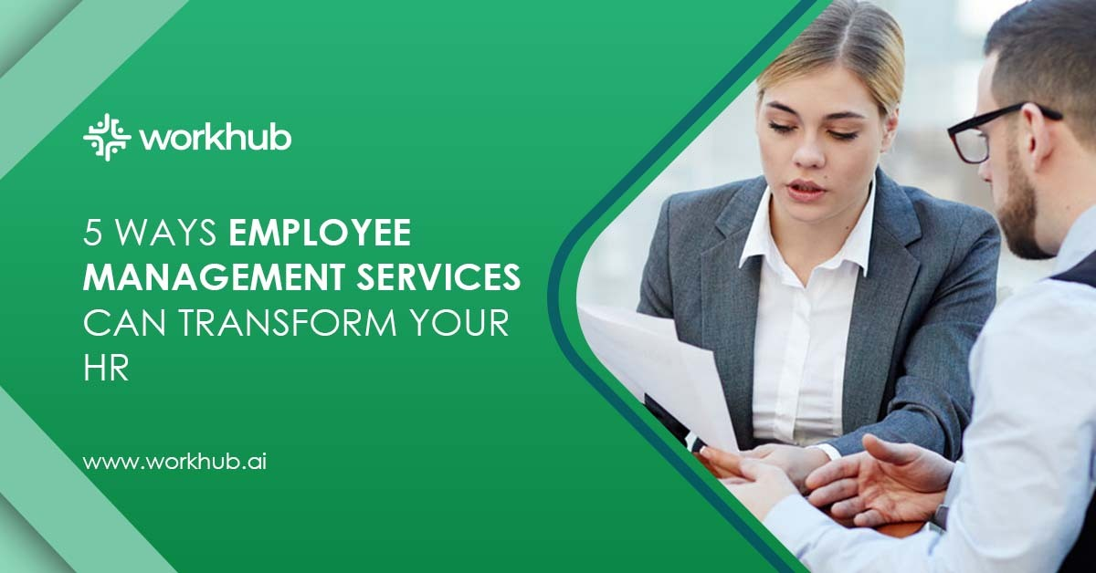 5 Ways Employee Management Services Can Transform Your HR