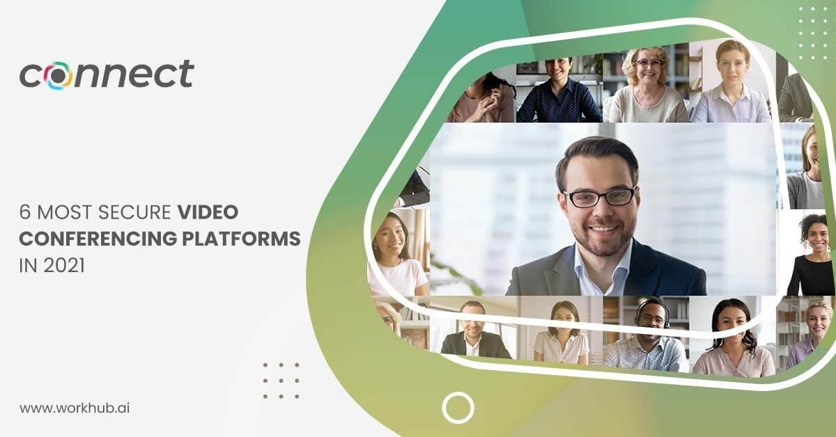 6 Most Secure Video Conferencing Platforms in 2021