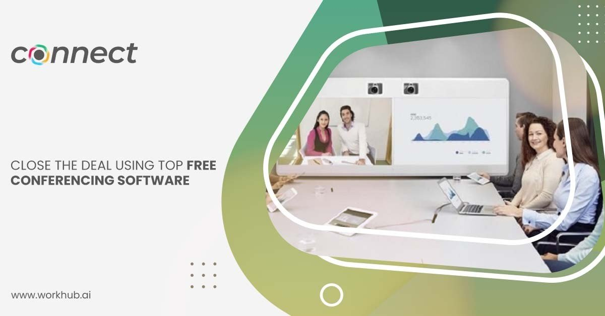 Close the Deal Using Top Free Conferencing Software