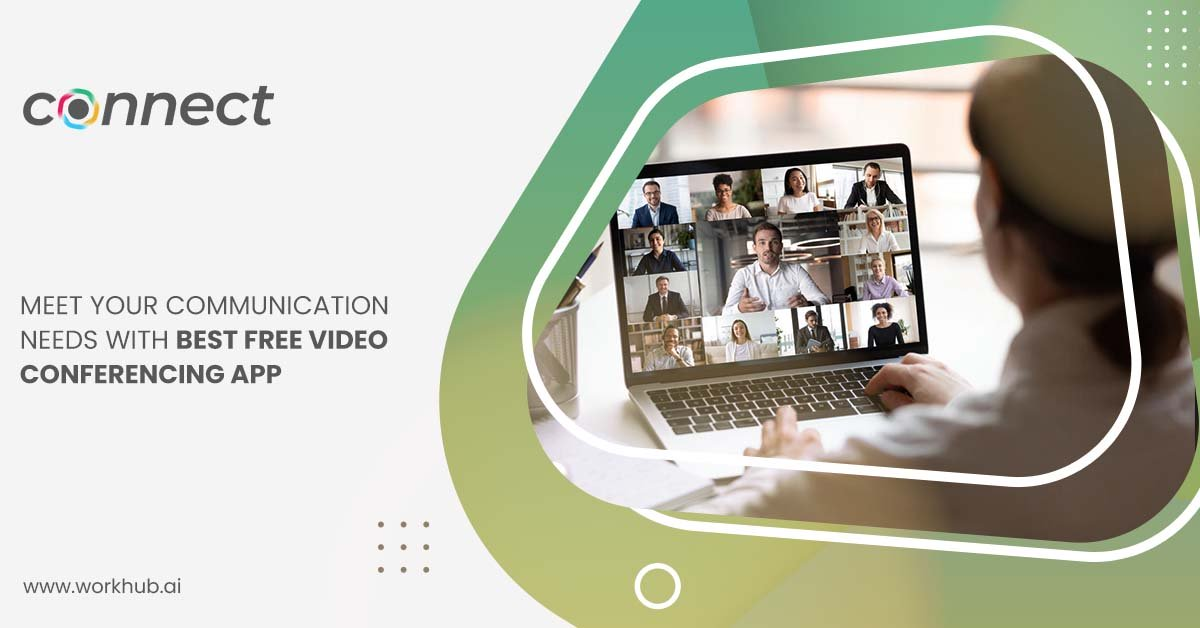 Meet Your Communication Needs with Best Free Video Conferencing App