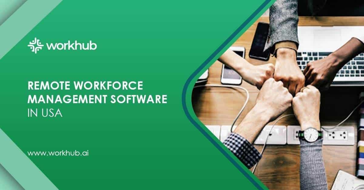 Remote Workforce Management Software in USA