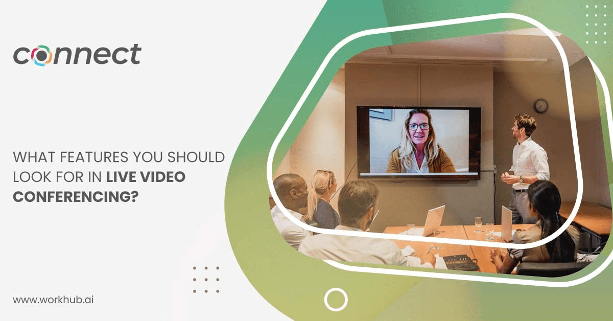 what-features-you-should-look-for-in-live-video-conferencing