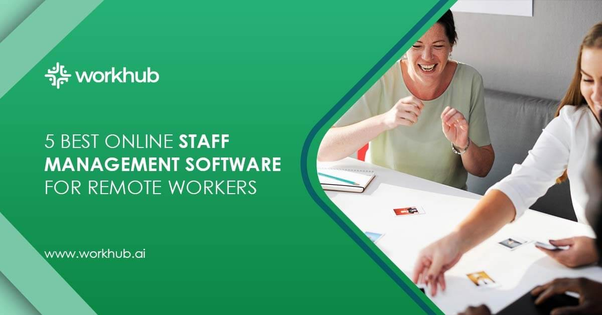 5 Best Online Staff Management Software For Remote Workers
