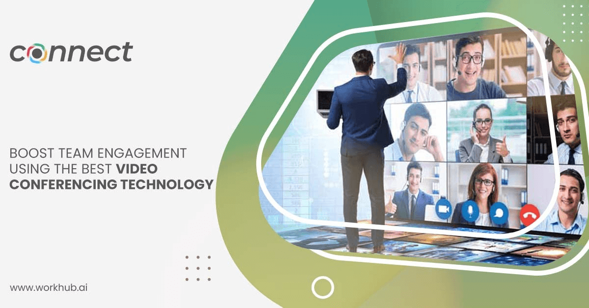 Boost Team Engagement Using the Best Video Conferencing Technology