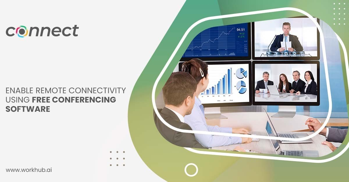 Enable Remote Connectivity Using Free Conferencing Software